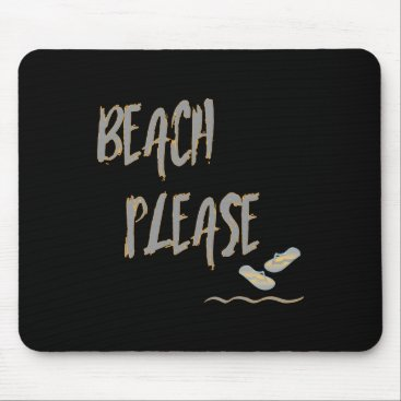 Beach Themed Beach Please Tropical Style Summer Graphic Mouse Pad