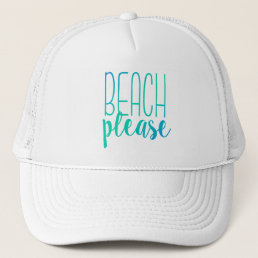 Beach Please | Turquoise Ombre Trucker Hat