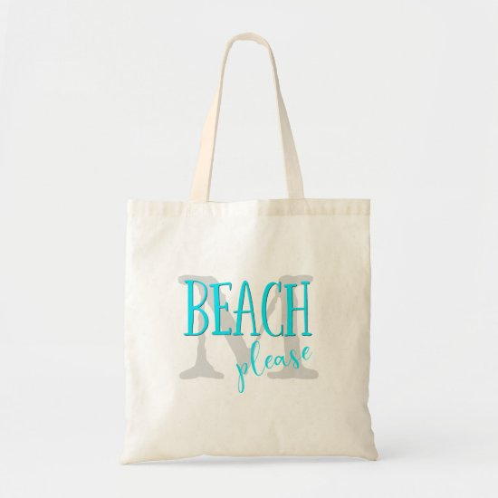 beach please turquoise typography monogrammed tote bag