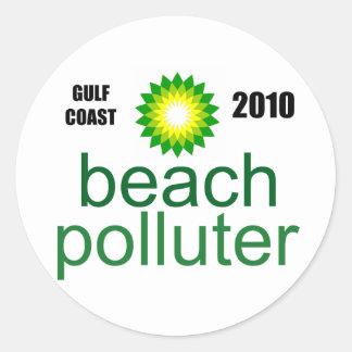Beach Polluter - Gulf Coast 2010 Round Sticker