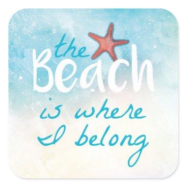 Beach Themed Beach Quote With Starfish   Sticker