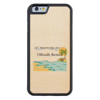 Beach Retirement Add Name And Date Carved Maple iPhone 6 Bumper Case