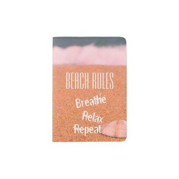 Beach Themed Beach Rules, Breathe, Relax, Repeat - Passport Holder