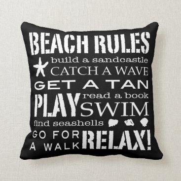 Beach Themed Beach Rules By the Seashore Crisp Black White Gray Throw Pillow