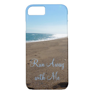 Beach Run Away with Me Quote iPhone 7 Case