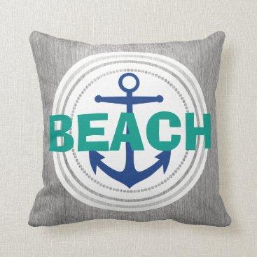 Beach Themed Beach Sailor Nautical Driftwood Throw Pillow