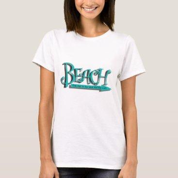 Beach Themed Beach Sand-n-Surf T-Shirt