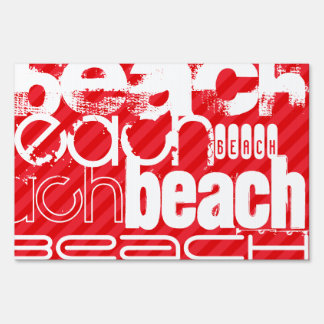 Beach; Scarlet Red Stripes Yard Sign
