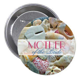 Beach Shells Mother of the Bride Pin or Button