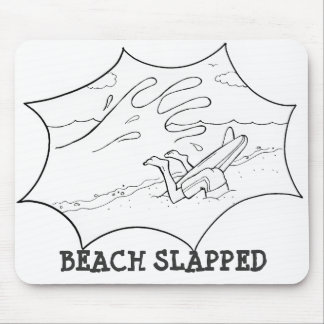 Beach Slapped Mouse Pad