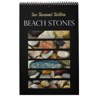 Beach Stones of Lake Michigan 2013 Calendar