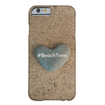 Beach Themed Beach Time Heart Shaped Stone Barely There iPhone 6 Case