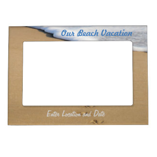 Vacation Magnetic Picture Frames | Zazzle