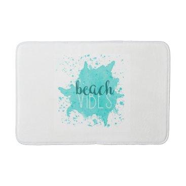 Beach Themed Beach Vibes Bath Mat