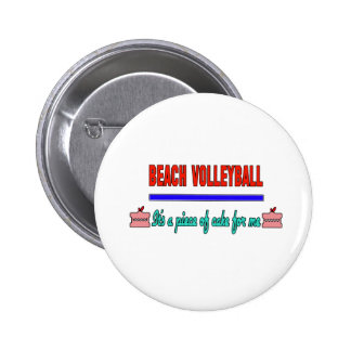 Beach Volleyball It's a piece of cake for me 2 Inch Round Button