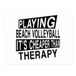 BEACH VOLLEYBALL Its Cheaper Than Therapy Postcard