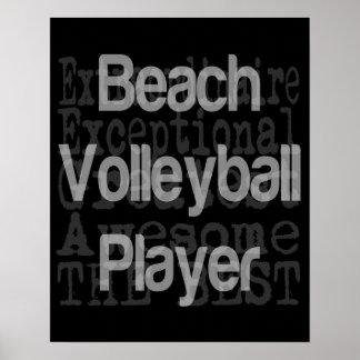 Beach Volleyball Player Extraordinaire Poster