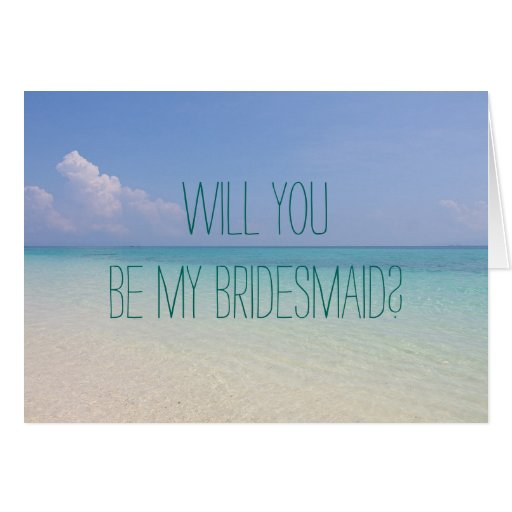beach wedding will you be my bridesmaid cards zazzle. Black Bedroom Furniture Sets. Home Design Ideas