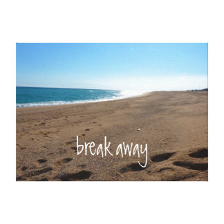 Beach with Break Away Quote Canvas Print