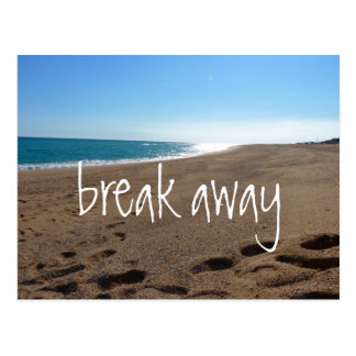Beach with Break Away Quote Postcard