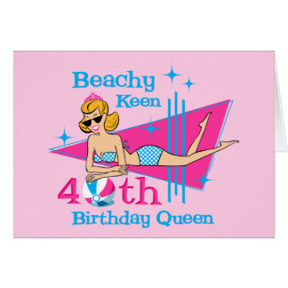 Beachy Keen 40th Birthday Greeting Card