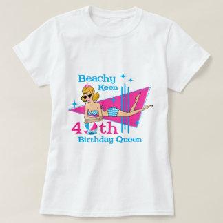 Beachy Keen 40th Birthday T-Shirt