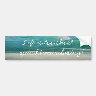 beachywatercolorskateboard, Life is too short..... Bumper Sticker