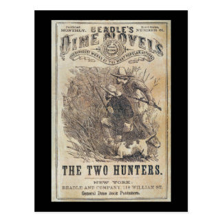 Beadles Dime Novels - The Two Hunters Postcard