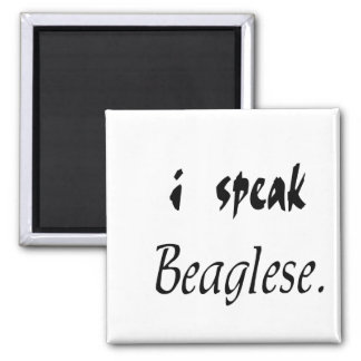 Beagle Bark - I Speak Beaglese Magnets