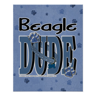 Beagle DUDE Poster