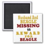 Beagle & Husband Missing Reward For Beagle Fridge Magnet