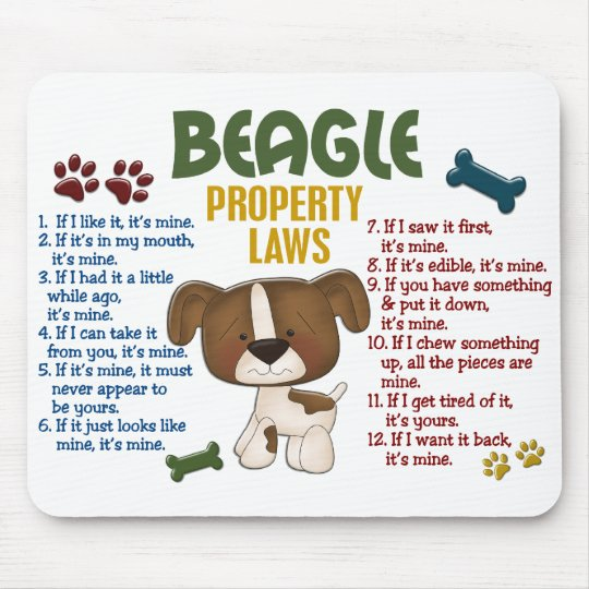 Beagle Property Laws 4 Mouse Pad