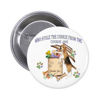 Beagle Stole The Cookie From The Cookie Jar Pinback Button