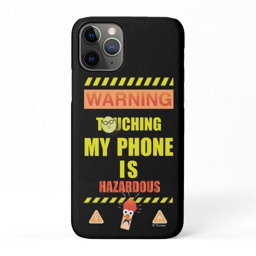 Beaker & Bunsen | Touching My Phone Is Hazardous iPhone 11 Pro Case