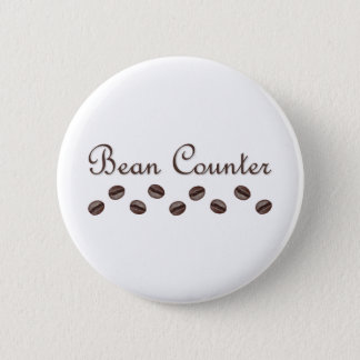 Bean Counter Pinback Button