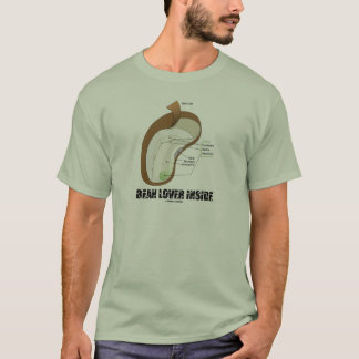 Bean Lover Inside (Bean Dicotyledon) T-Shirt