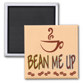 Bean Me Up 2 Inch Square Magnet