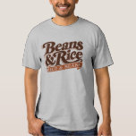 Beans and Rice (Rice and Beans) T-shirt