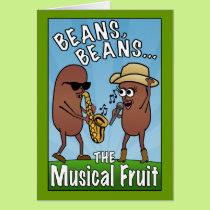 Beans, Beans, The Musical Fruit Card