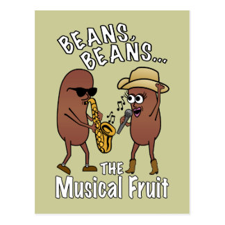 Beans, Beans - The Musical Fruit Postcard
