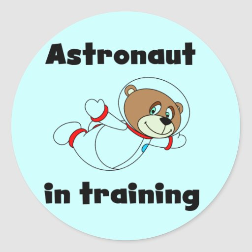 Bear Astronaut in Training Tshirts and Gifts Classic Round Sticker
