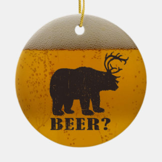 Bear,  Deer or Beer? Ceramic Ornament