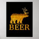 Bear Deer or Beer Posters