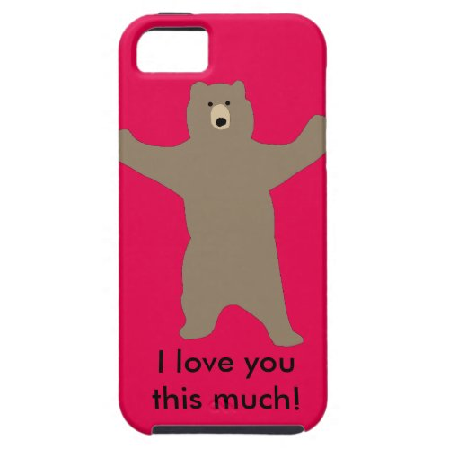 Bear iPhone case saying I love you this much