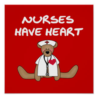 Bear Nurses Have Heart T-shirts and Gifts Poster