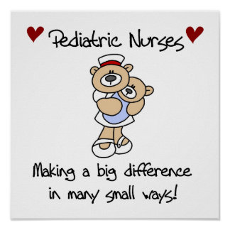 Bear Pediatric Nurses T-shirts and Gifts Posters