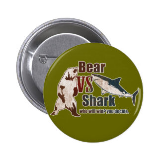 Bear vs. Shark. Who will win? you decide. Pinback Button