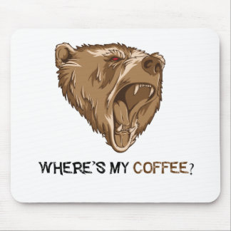 Bear where is my coffee mouse pad