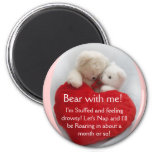 Bear With Me Magnet
