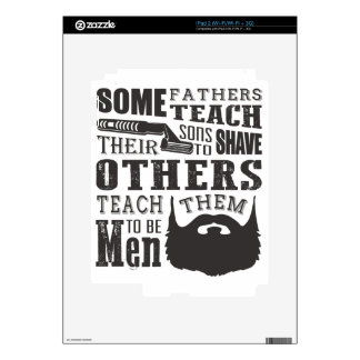 Beard, some father teach to shave others to be a m iPad 2 decals